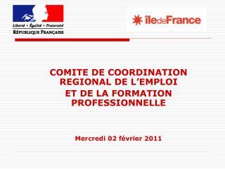 COMITE DE COORDINATION REGIONAL DE L'EMPLOI  ET DE LA FORMATION PROFESSIONNELLE