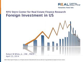NYU Stern Center for Real Estate Finance Research Foreign  Investment in US
