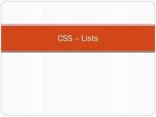 CSS -- Lists