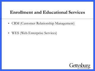 Enrollment and Educational Services