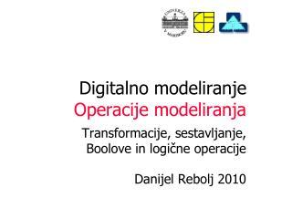 Digitalno modeliranje Operacije modeliranja