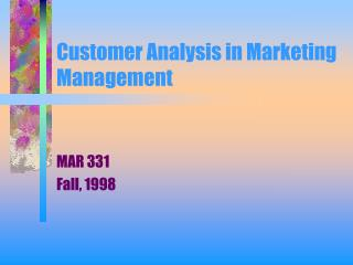Customer Analysis in Marketing Management