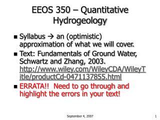 EEOS 350 – Quantitative Hydrogeology