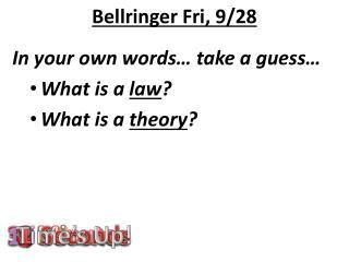 Bellringer Fri, 9/28