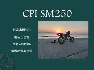 CPI SM250