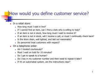 How would you define customer service?