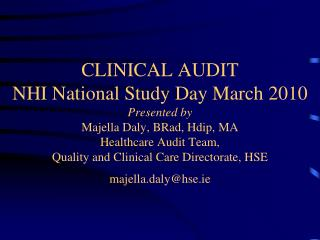 Current Drivers for Clinical Audit