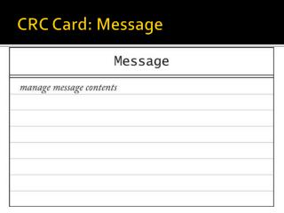 CRC Card: Message