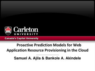 Proactive Prediction Models for Web Application Resource Provisioning in the Cloud