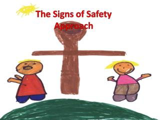 The Signs of Safety Approach