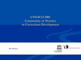 UNESCO-IBE  Community of Practice  in Curriculum Development