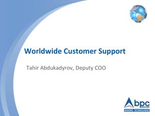 Worldwide Customer Support