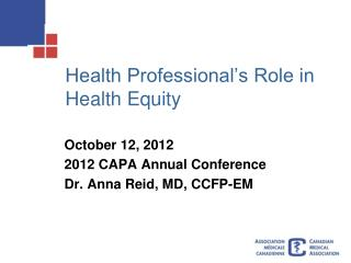 Health Professional�s Role in Health Equity