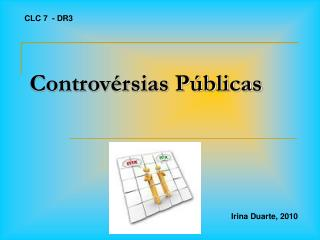 Controv�rsias P�blicas