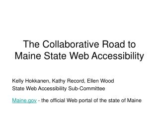 The Collaborative Road to Maine State Web Accessibility