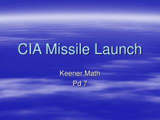 CIA Missile Launch