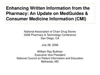 Enhancing Written Information from the Pharmacy: An Update on MedGuides  Consumer Medicine Information CMI