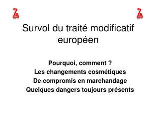 Survol du traité modificatif européen