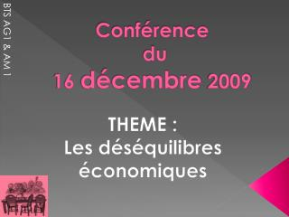 Conf�rence  du 16  d�cembre  2009