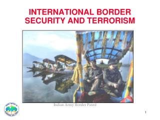 INTERNATIONAL BORDER SECURITY AND TERRORISM