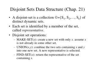 Disjoint Sets Data Structure Chap. 21