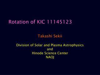 Rotation of KIC 11145123