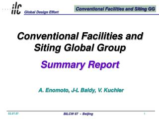 Conventional Facilities and Siting Global Group Summary Report