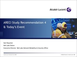 ARECI Study Recommendation 4  & Today's Event