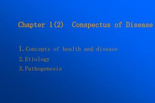 1. Concepts of health and disease