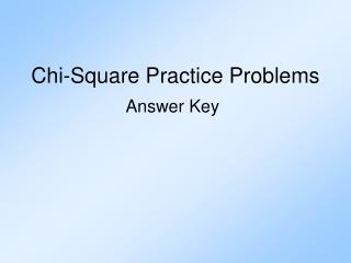 Chi-Square Practice Problems