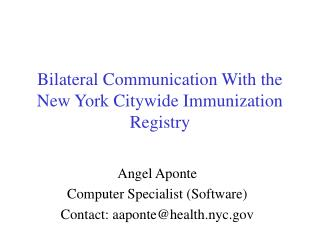 Bilateral Communication With the New York Citywide Immunization Registry
