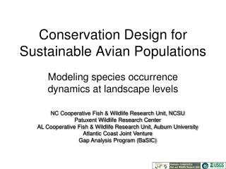 Conservation Design for Sustainable Avian Populations