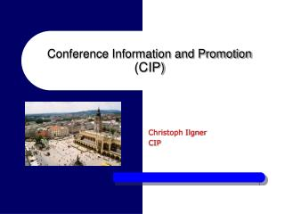 Conference Information and Promotion  (CIP)