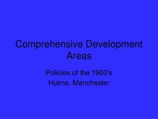 Comprehensive Development Areas