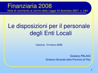Finanziaria 2008 Note di commento ai commi della Legge 24 dicembre 2007, n. 244