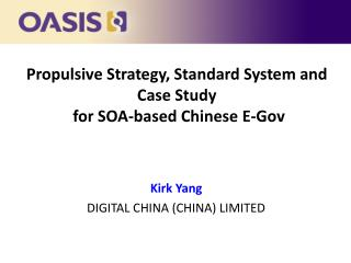 Propulsive Strategy, Standard System and Case Study  for SOA-based Chinese E-Gov