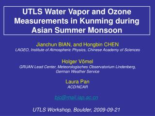 UTLS Water Vapor and Ozone Measurements in Kunming during Asian Summer Monsoon
