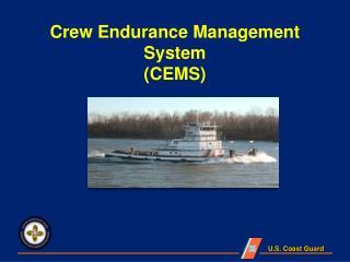 Crew Endurance Management System (CEMS)