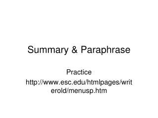 Summary & Paraphrase