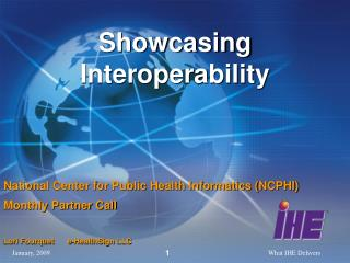 Showcasing Interoperability
