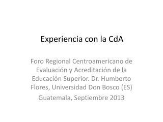 Experiencia con la CdA