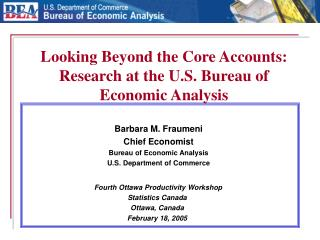 Looking Beyond the Core Accounts: Research at the U.S. Bureau of Economic Analysis