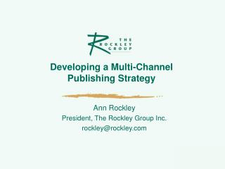 Developing a Multi-Channel  Publishing Strategy