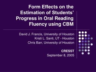 Form Effects on the Estimation of Students' Progress in Oral Reading Fluency using CBM