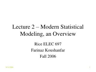 Lecture 2 – Modern Statistical Modeling, an Overview