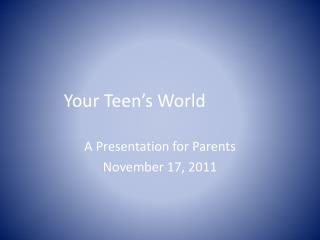 Your Teen's World