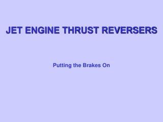 JET ENGINE THRUST REVERSERS