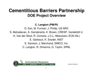 Cementitious Barriers Partnership  DOE Project Overview