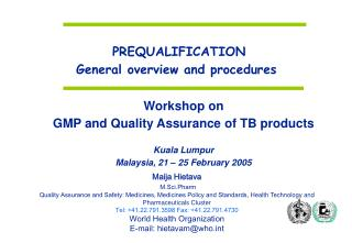 PREQUALIFICATION General overview and procedures
