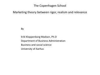 The Copenhagen School  Marketing theory between rigor, realism and relevance